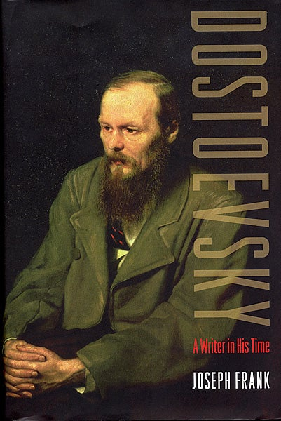 Joseph Frank's latest book on Dostoevsky