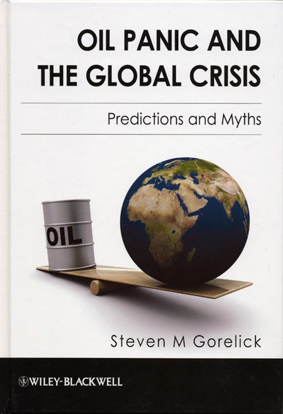 Cover of 'Oil Panic and the Global Crisis'