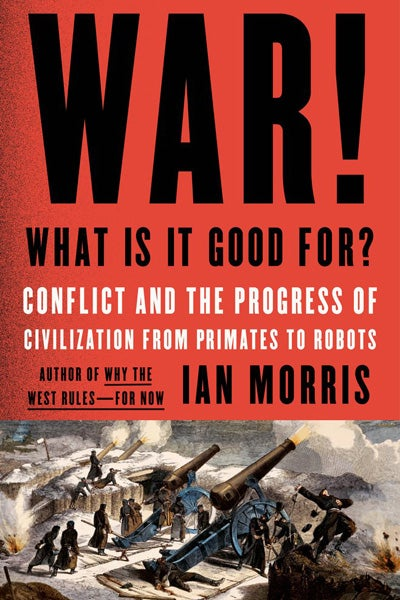 cover of book War! What Is It Good For?
